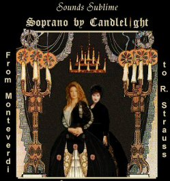 Sounds Sublime - Soprano by Candlelight